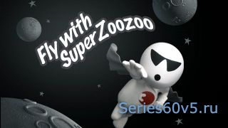 Fly With Super Zoozoo
